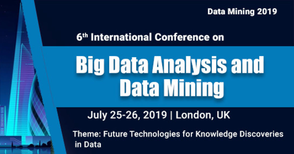 Big Data Analysis and Data Mining 2019 | Events | Explore